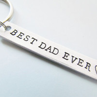 Best Dad Ever Hand Stamped Key Chain Aluminum Metal Dads Key Ring Rectangle Tag Grandpa Father