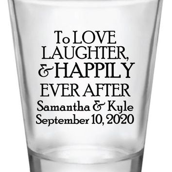 Wedding shot glasses, wedding favors, love laughter and happily ever after