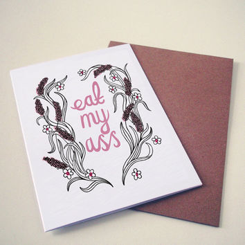 Eat my ass Valentine's Day card.