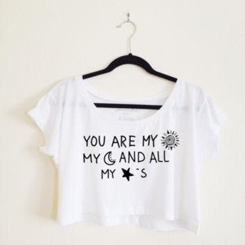 You Are My Sun, Moon, Stars Crop Top