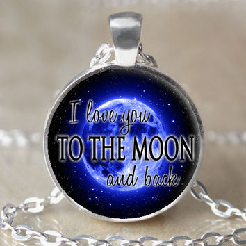 ON SALE I Love You To The Moon And Back - Necklace