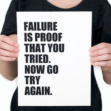 Failure Is Proof That You Tried Digital Print Inspiration Print Encouragement Inspirational Wall Art