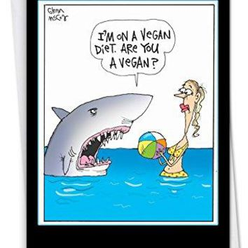 Vegan Shark: Hilarious Birthday Greeting Card Featuring A Hungry Fish With a Special Diet, Funny Birthday Card - Free Shipping