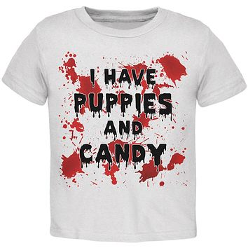 Halloween I Have Puppies and Candy Blood Splatter Toddler T Shirt