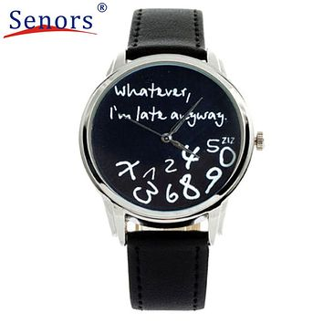 Hot 2017 Superior New Fashion Funny Women Men High Quality Analog Quartz Whatever,I'm Late Anyway Wrist Watch Unsexy watch Gift