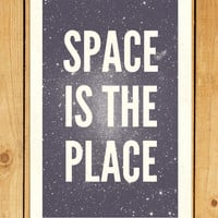 Space is the Place Screenprint 12.5 x 19 Hand Pulled