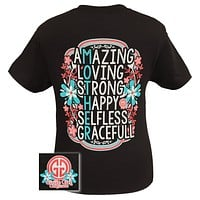 Girlie Girl Originals Mother Amazing Loving Strong Happy Selfless Graceful Mom Bright T Shirt