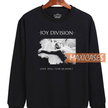 Joy Division Love Will Tear Us Apart Sweatshirt Unisex Adult Size S to 2XL
