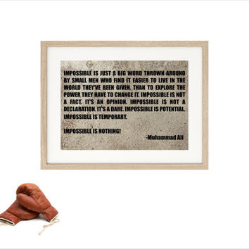 Muhammad Ali Impossible is Nothing inspirational quote - A3 poster print art typographic print motivational wall decor