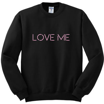 "The 1975 ""Love Me"" Crewneck Sweatshirt"