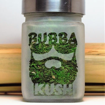 Bubba Kush Etched Glass Stash Jar- Happy 420 Gift - Recreational Cannabis and Medical Marijuana Gifts