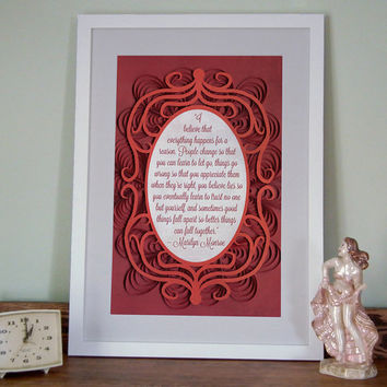 Marilyn Monroe quote, I believe that everything happens for a reason, Inspirational poster quilled border, Paper art print, Hollywood poster