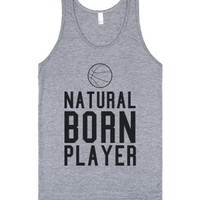 Natural Born Player Basketball Tank-Unisex Athletic Grey Tank