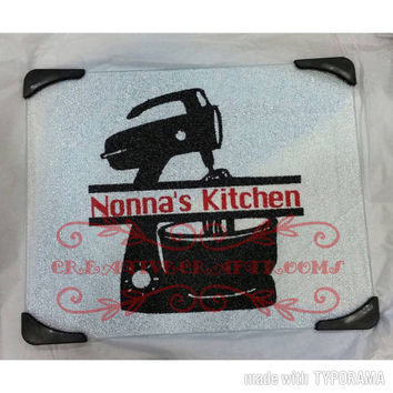 Nana's kitchen glass cutting, Grandma, Nonna, Mom's gift board, personalized, custom, counter saver, trivet, table decoration, utensils