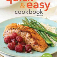 American Heart Association Quick & Easy Cookbook: More Than 200 Healthy Recipes You Can Make