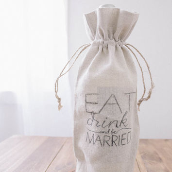 Eat Drink and Be Married | Wine Bag
