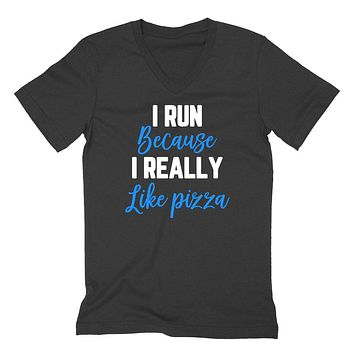 I run because I really like pizza, funny running, workout, gym outfit, graphic  V Neck T Shirt