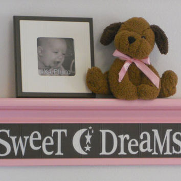 Pink Wall Shelf - Pink and Brown Nursery Art  - Sweet Dreams - Sign on 24 inch Pastel Pink Shelf Baby Girl Nursery Decor Shelves Shower Gift