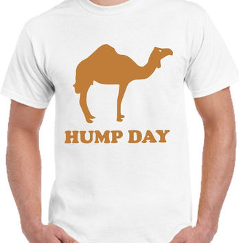 Guess What Day It Is Hump Day T-shirt