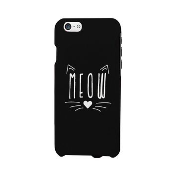 Meow Funny Phone Case Cute Graphic Design Printed Phone Cover Gift