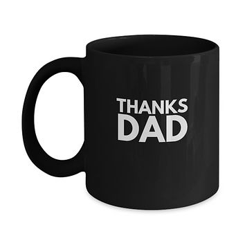 Thanks Dad Drinking Coffee Mug Father's Day Gift