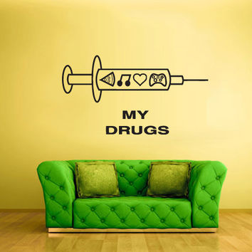 Wall Decal Vinyl Sticker Decals my drugs music eat love heart game gaming quote words syringe  z2013