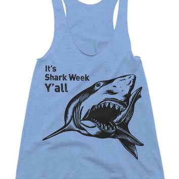 It's Shark Week Y'all Tri-Blend Racerback Tank - American Apparel Tanktop - XS S M L (Color Options)