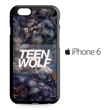 Teen Wolf Sesion 5 iPhone 6 Case