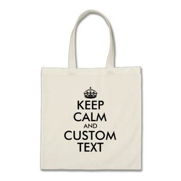 Keep Calm and Personalize Text Tote Bag