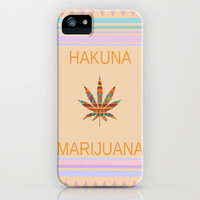 Hakuna Marijuana iPhone & iPod Case by Kush and Daisies