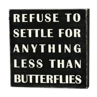 Box Signs| Primitives by Kathy | REFUSE TO SETTLE