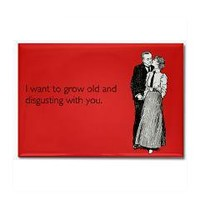$4.99 Grow Old Rectangle Magnet - someecards shirts & merchandise