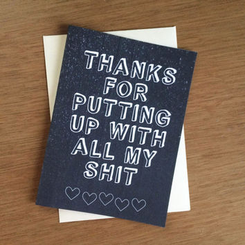 Valentine Card - Thanks for putting up with all my shit PDF