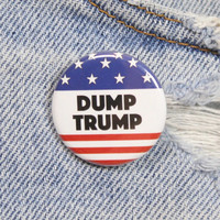 Dump Trump 1.25 Inch Pin Back Button Badge