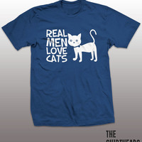 Real Men Love Cats Shirt - kitten tshirt, mens womens gift, funny tee, instagram, tumblr, humor humour, grumpy, cat lover, geek fashion top