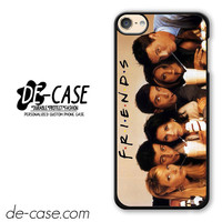 Friends TV Show DEAL-4432 Apple Phonecase Cover For Ipod Touch 6
