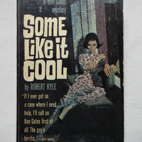 1962 Vintage Softcover Book Some Like it Cool by Robert Kyle A Ben Gates Mystery Dell First Edition Old Paperback