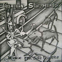 German Shepherds - Music For Sick Queers