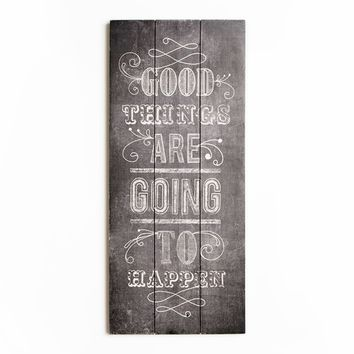 Good Things Print On Wood Wall Art