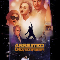 "Arrested Development ""Star Wars"" Poster (Drew Struzan style)"