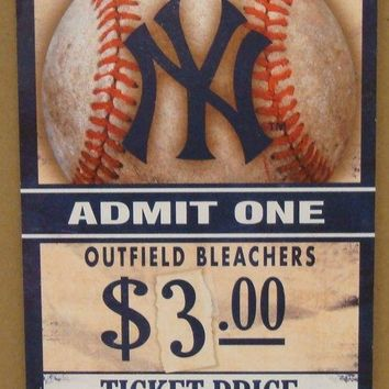 "NEW YORK YANKEES GAME TICKET ADMIT ONE GO YANKEES WOOD SIGN 6""X12'' WINCRAFT"