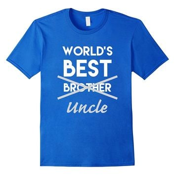 World's Best Bro Uncle T-Shirt Funny Pregnancy Announcement