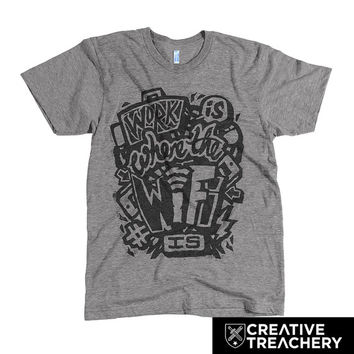 Work is where the wifi is t-shirt | Great gift for freelancers & distributed workers