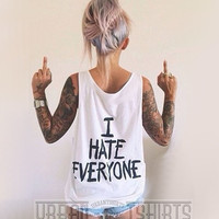 I HATE EVERYONE VEST, Grunge,Punk ,Emo, Unisex  Oversized Tank Top Premium Quality !