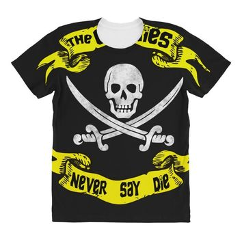 The Goonies Never Say Die All Over Women's T-shirt