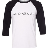 """Harry Styles """"Sign of the Times - You Ain't Really Good"""" Baseball Tee"""