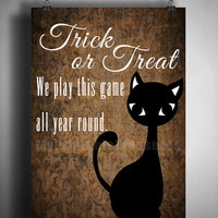 Trick or Treat Halloween Wall Art with a Black Cat, Instant Download, Digital Download Printable Art, Home Decoration