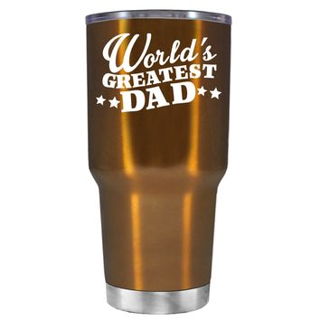 The Worlds Greats Dad on Translucent Copper 30 oz Tumbler Cup