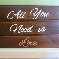Wood Sign with Handpainted Love Quote