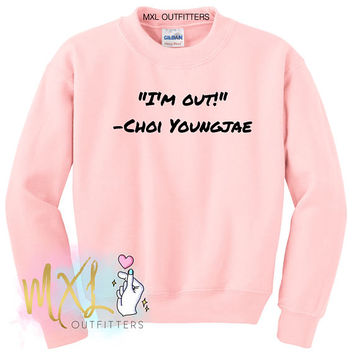 I'm Out Choi Youngjae Crewneck Sweatshirt